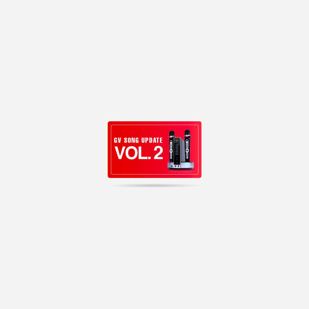 GV Song Update – Volume 2