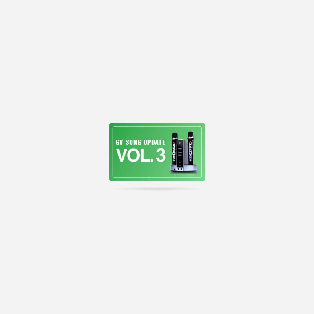 GV Song Update – Volume 3