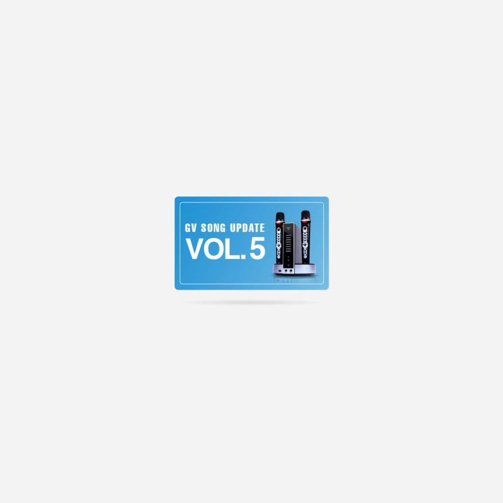 GV Song Update – Volume 5