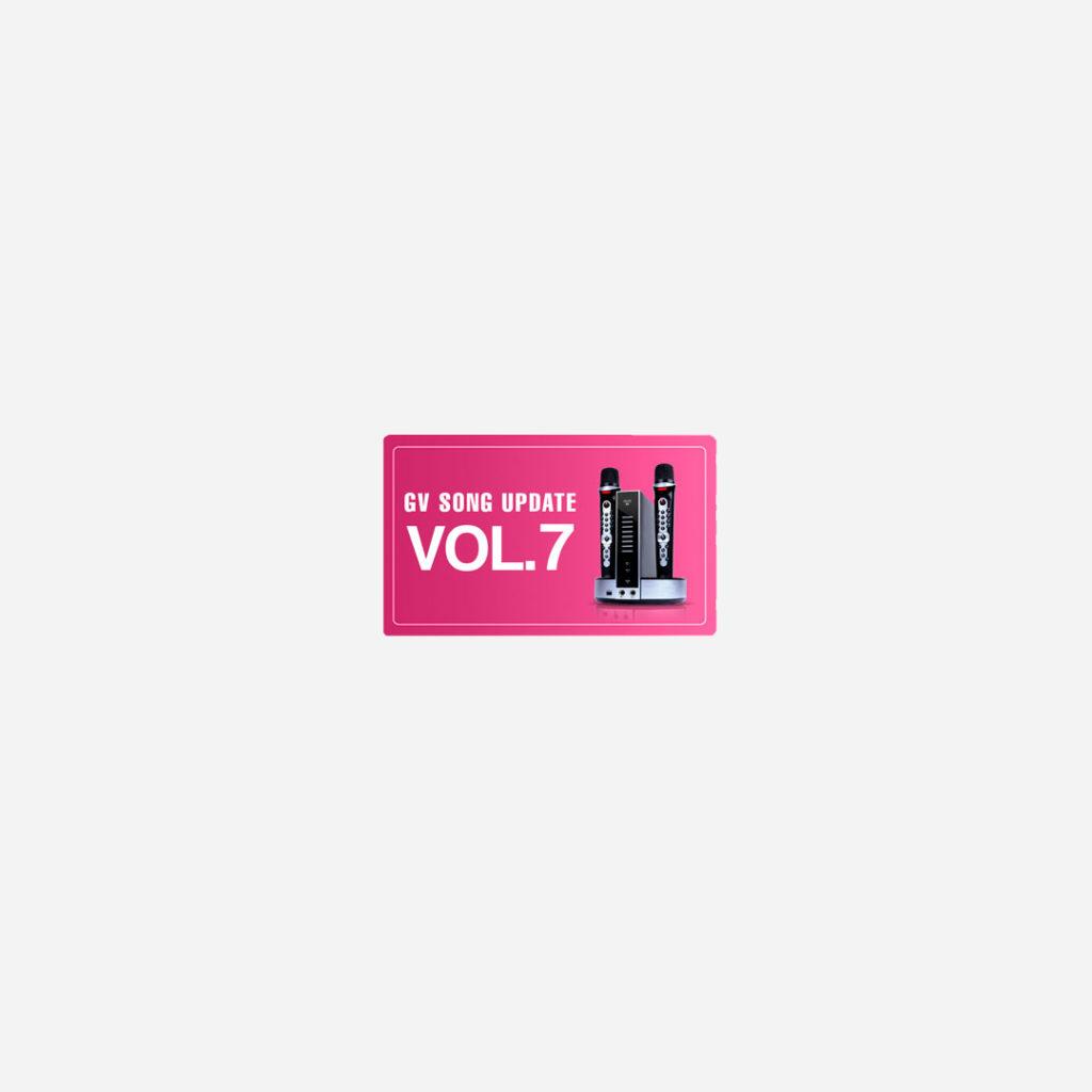 GV Song Update – Volume 7