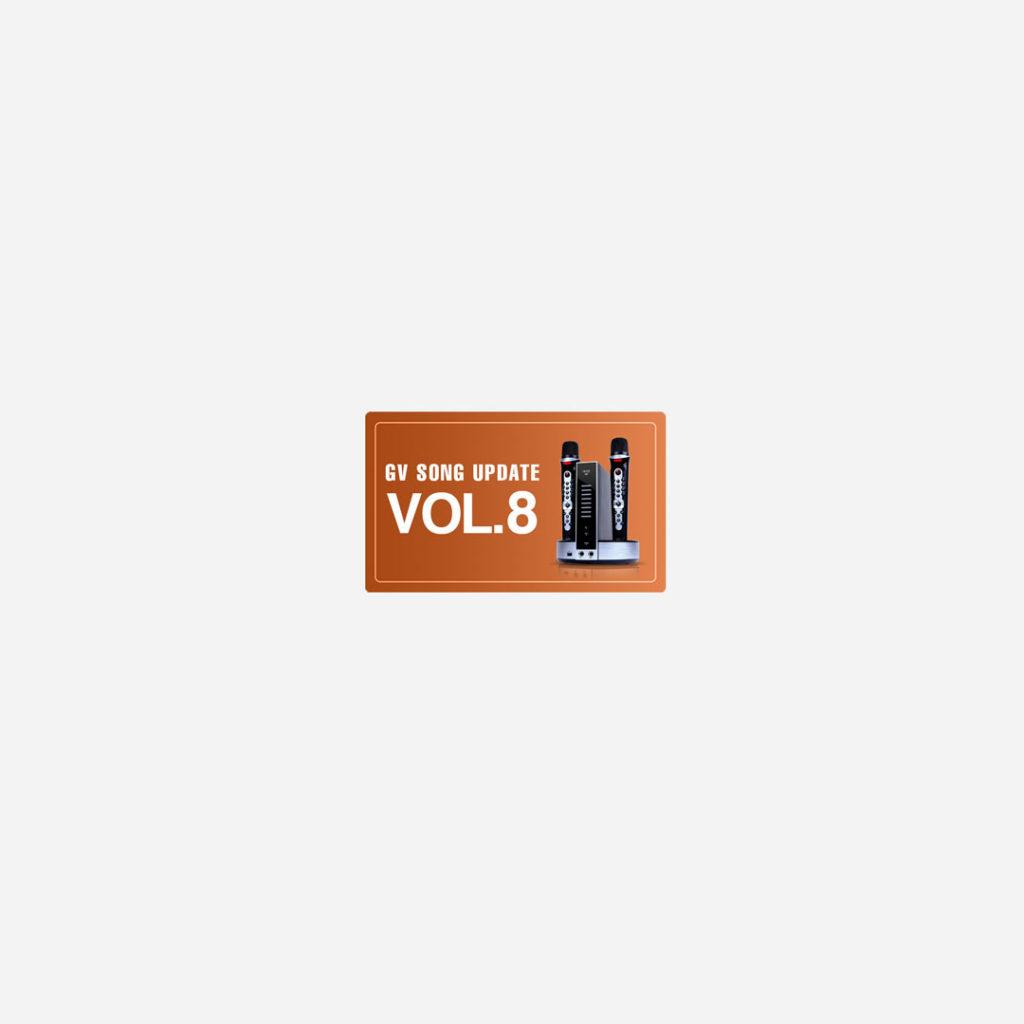 GV Song Update – Volume 8